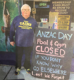 Dick Caine with his ANZAC DAY sign